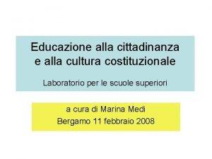 Educazione alla cittadinanza e alla cultura costituzionale Laboratorio
