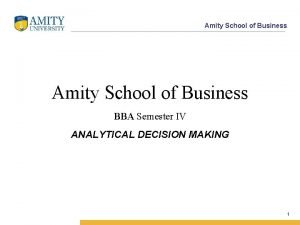 Amity School of Business BBA Semester IV ANALYTICAL