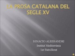 LA PROSA CATALANA DEL SEGLE XV IGNACIO ALESSANDRI