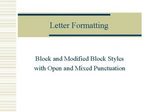Letter Formatting Block and Modified Block Styles with