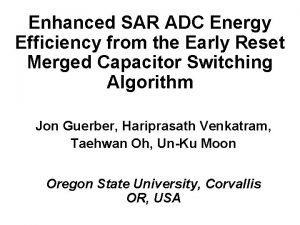 Enhanced SAR ADC Energy Efficiency from the Early