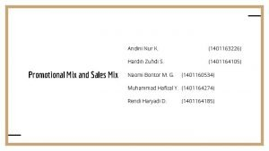 Promotional Mix and Sales Mix Andini Nur K