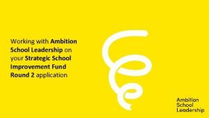 Working with Ambition School Leadership on your Strategic