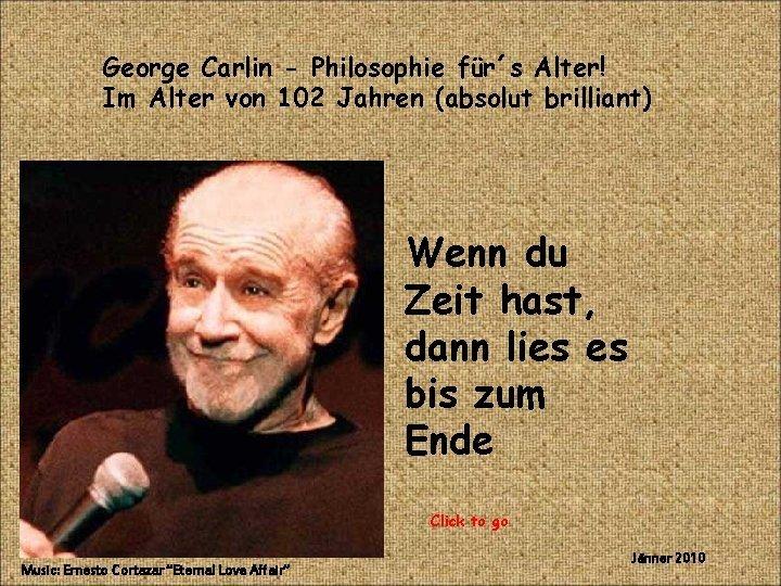 George Carlin Philosophie frs Alter Im Alter von