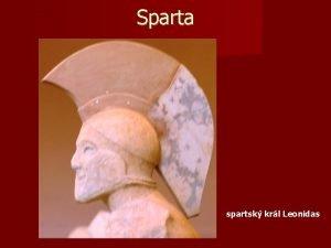 Sparta spartsk krl Leonidas Sparta Peloponsos Sparta pohled
