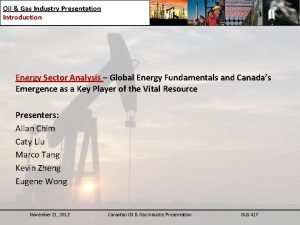 Oil Gas Industry Presentation Introduction Energy Sector Analysis
