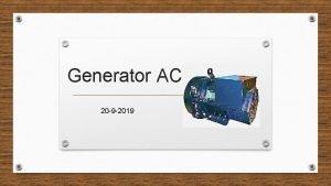 Generator AC 20 9 2019 Pengertian Generator AC