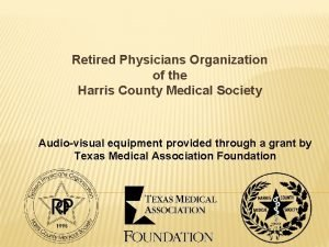 Retired Physicians Organization of the Harris County Medical