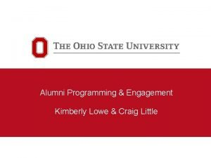 Alumni Programming Engagement Kimberly Lowe Craig Little Alumni