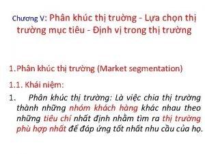 Chng V Phn khc th trung La chn
