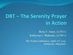 DBT The Serenity Prayer in Action Betsy F
