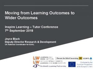 Moving from Learning Outcomes to Wider Outcomes Inspire