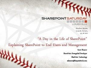 Share Point Saturday Louisville Kentucky July 28 2012