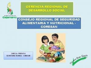 GERENCIA REGIONAL DE DESARROLLO SOCIAL CONSEJO REGIONAL DE