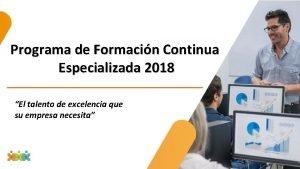 Programa de Formacin Continua Especializada 2018 El talento