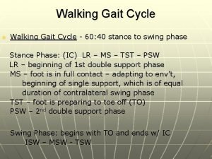 Walking Gait Cycle n Walking Gait Cycle 60