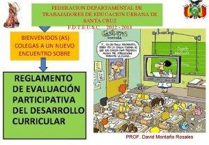 FEDERACION DEPARTAMENTAL DE TRABAJADORES DE EDUCACION URBANA DE