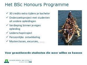 Het BSc Honours Programme 30 credits extra tijdens