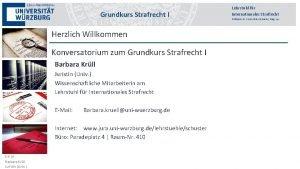 Grundkurs Strafrecht III I Herzlich Willkommen Konversatorium zum