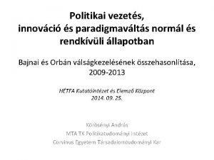 Politikai vezets innovci s paradigmavlts norml s rendkvli