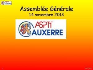 Assemble Gnrale 14 novembre 2013 1 AG 2013