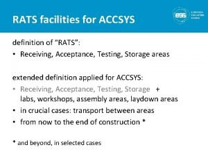 RATS facilities for ACCSYS definition of RATS Receiving