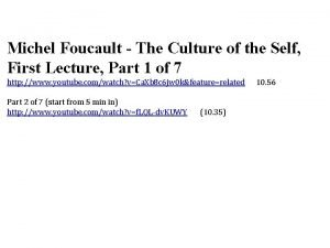 Michel Foucault The Culture of the Self First