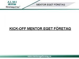 MENTOR EGET FRETAG KICKOFF MENTOR EGET FRETAG www