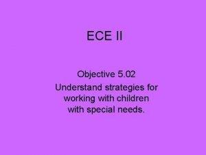 ECE II Objective 5 02 Understand strategies for