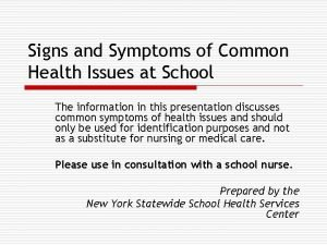 Signs and Symptoms of Common Health Issues at