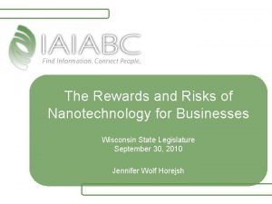 The Rewards and Risks of Nanotechnology for Businesses