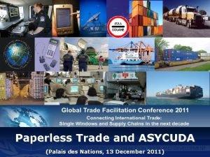 Paperless Trade and ASYCUDA Palais des Nations 13