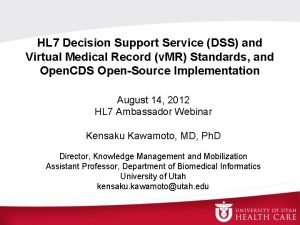 HL 7 Decision Support Service DSS and Virtual
