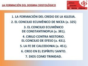 LA FORMACIN DEL DOGMA CRISTOLGICO 1 LA FORMACIN