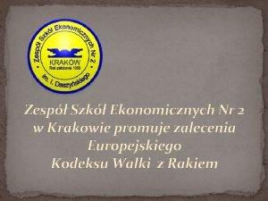 Zesp Szk Ekonomicznych Nr 2 w Krakowie promuje