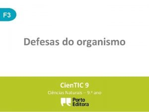 F 3 Defesas do organismo Cien TIC 9