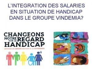 LINTEGRATION DES SALARIES EN SITUATION DE HANDICAP DANS