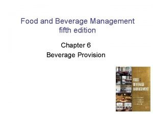 Food and Beverage Management fifth edition Chapter 6