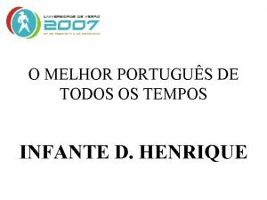 O MELHOR PORTUGUS DE TODOS OS TEMPOS INFANTE