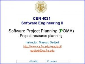 CEN 4021 Software Engineering II Software Project Planning