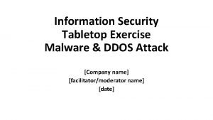 Information Security Tabletop Exercise Malware DDOS Attack Company
