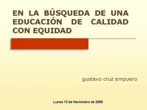 EN LA BSQUEDA DE UNA EDUCACIN DE CALIDAD