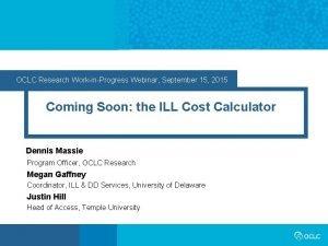OCLC Research WorkinProgress Webinar September 15 2015 Coming