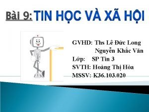 Bi 9 GVHD Ths L c Long Nguyn