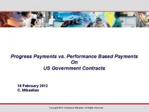 Progress Payments vs Performance Based Payments On US