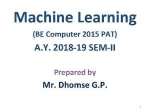 Machine Learning BE Computer 2015 PAT A Y