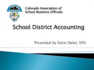 Colorado Association of School Business Officials School District