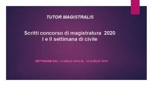 TUTOR MAGISTRALIS Scritti concorso di magistratura 2020 I