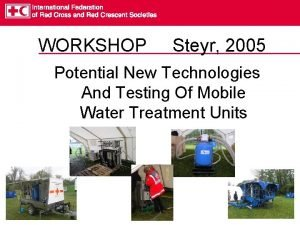 WORKSHOP Steyr 2005 Potential New Technologies And Testing
