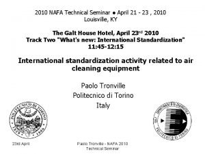 2010 NAFA Technical Seminar April 21 23 2010
